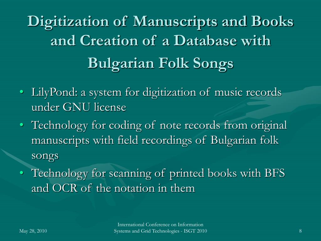 Digitization of Manuscripts and Books and Creation of a Database with Bulgarian Folk Songs