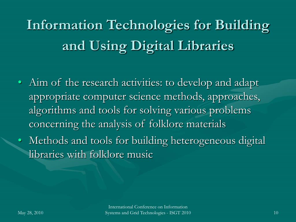 Information Technologies for Building and Using Digital Libraries