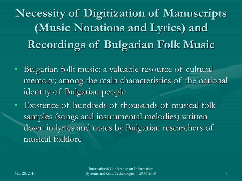 Necessity of Digitization of Manuscripts (Music Notations and Lyrics) and Recordings of Bulgarian Folk Music
