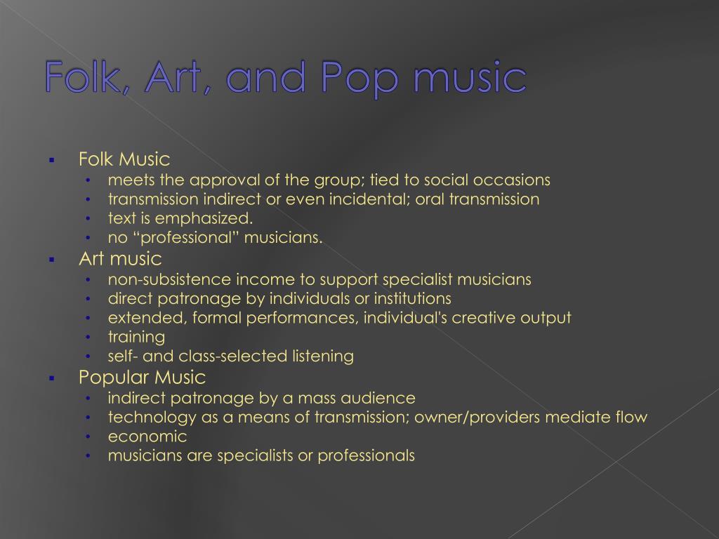 Folk, Art, and Pop music