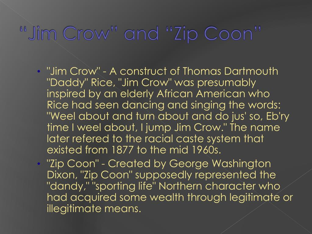 """Jim Crow"" and ""Zip Coon"""