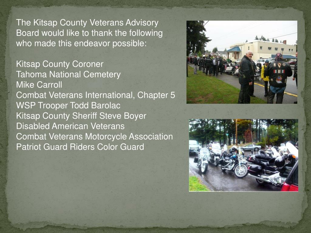 The Kitsap County Veterans Advisory Board would like to thank the following who made this endeavor possible: