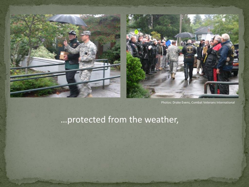 …protected from the weather,