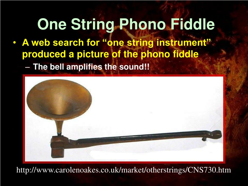 One String Phono Fiddle