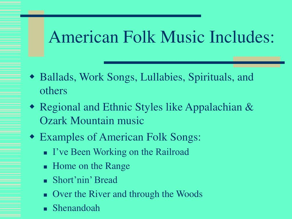 American Folk Music Includes: