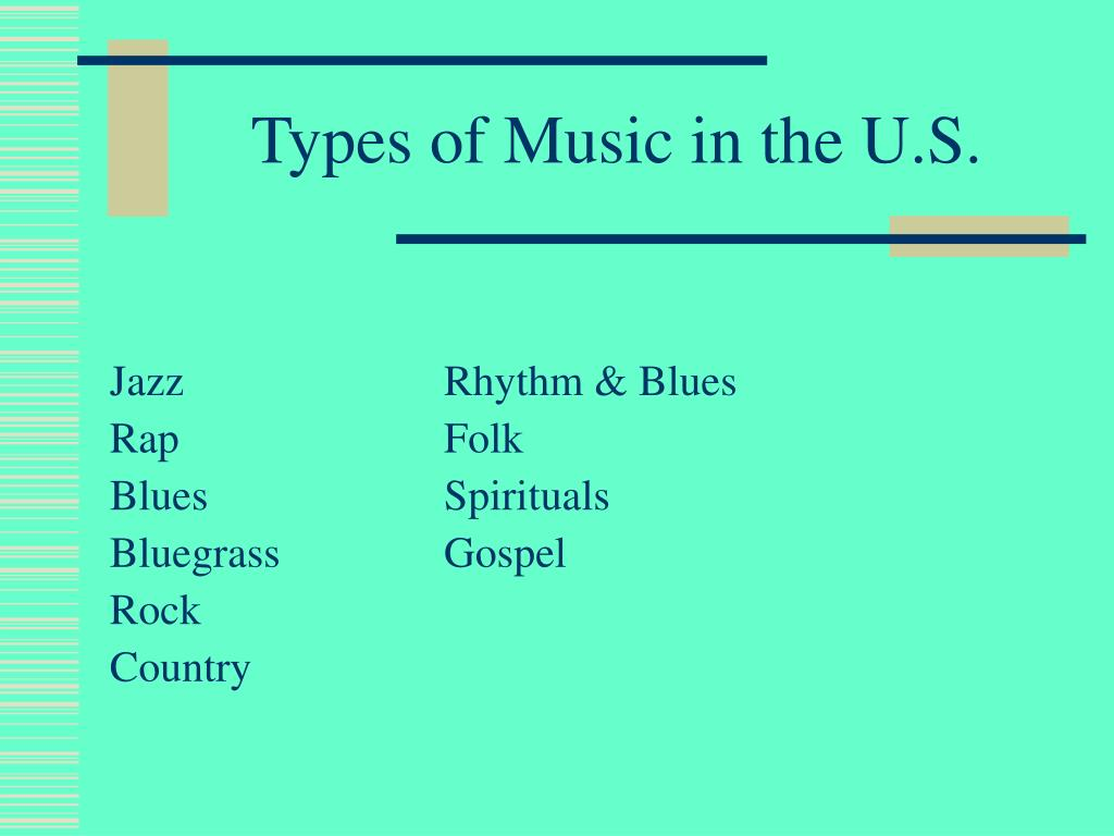 Types of Music in the U.S.