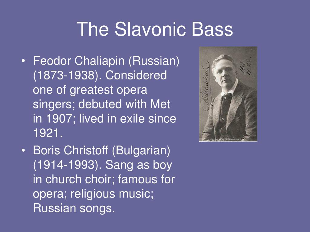 The Slavonic Bass