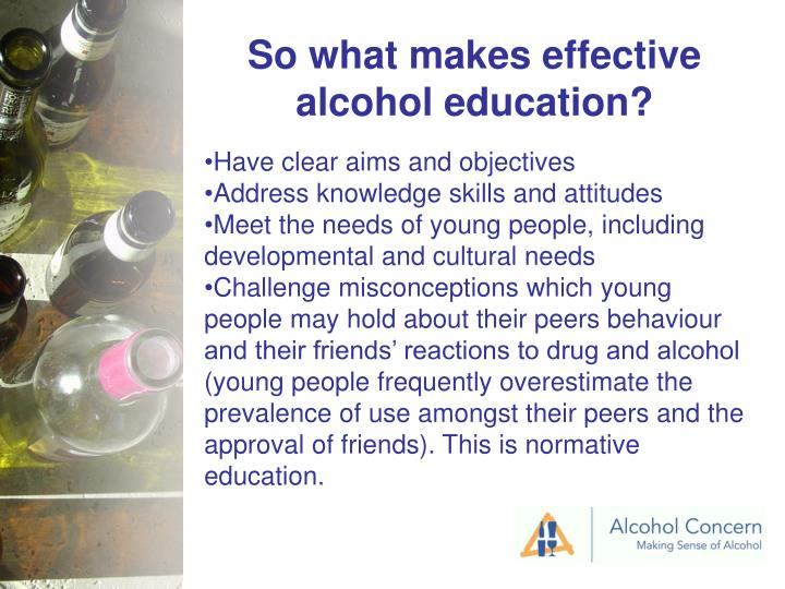 So what makes effective alcohol education?