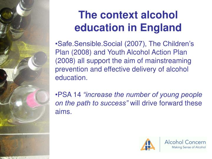 The context alcohol education in England