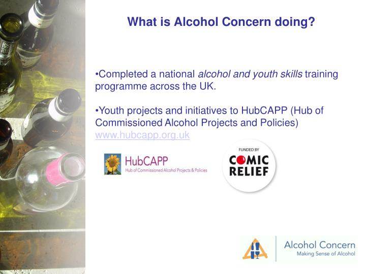 What is Alcohol Concern doing?