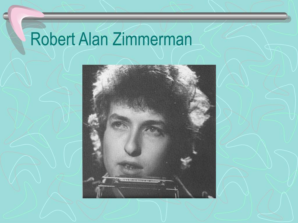 Robert Alan Zimmerman
