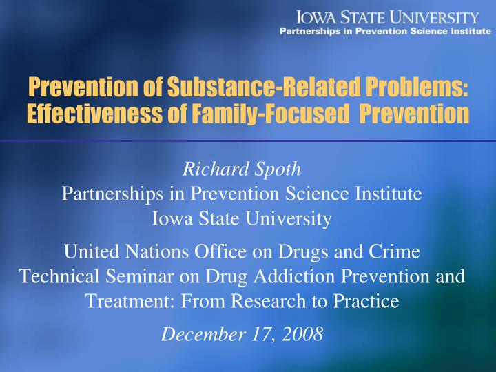 Prevention of substance related problems effectiveness of family focused prevention