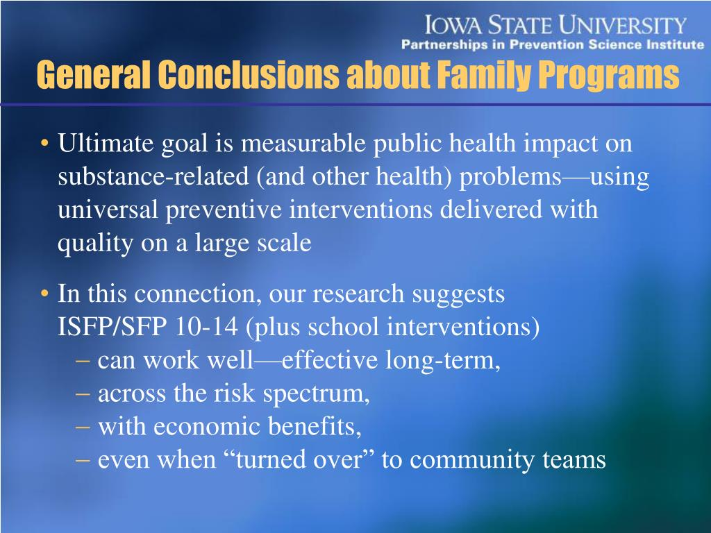General Conclusions about Family Programs