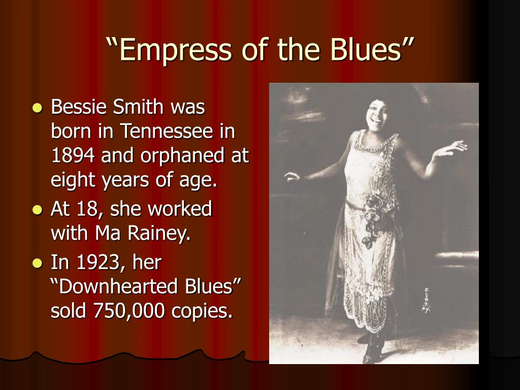 """""""Empress of the Blues"""""""