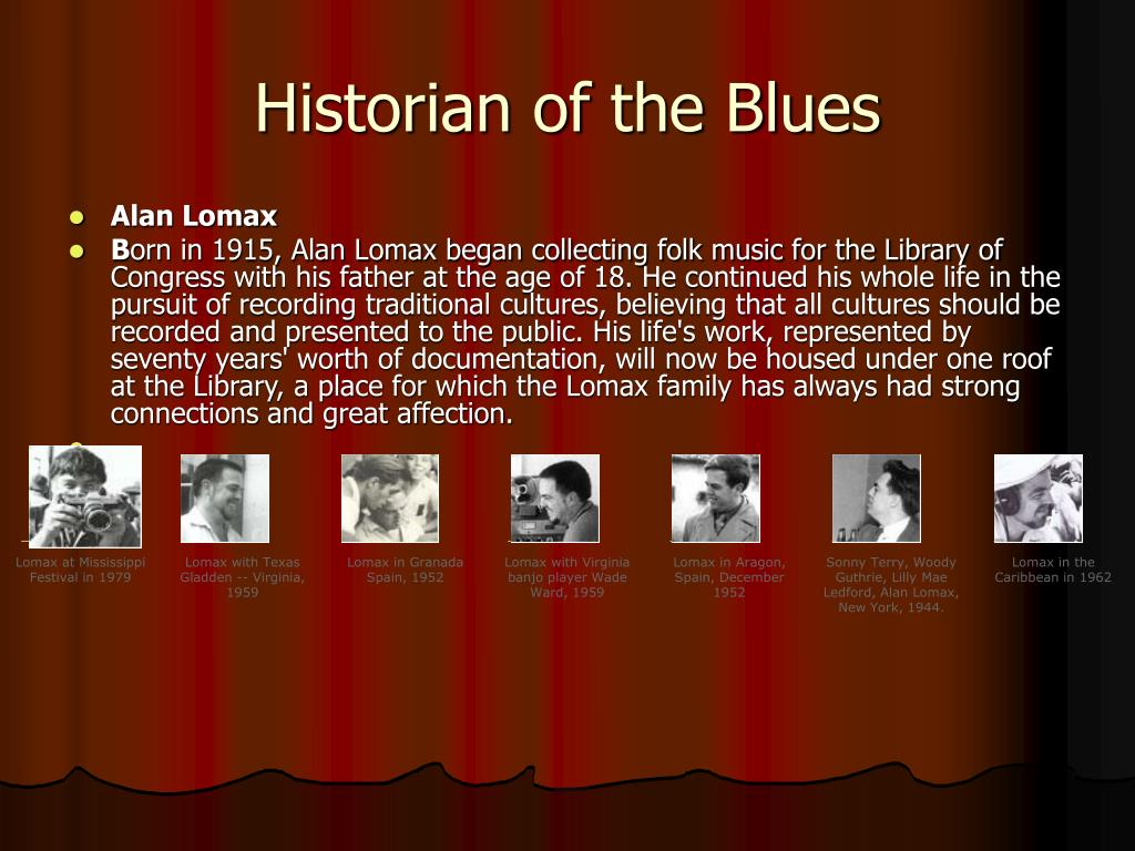Historian of the Blues