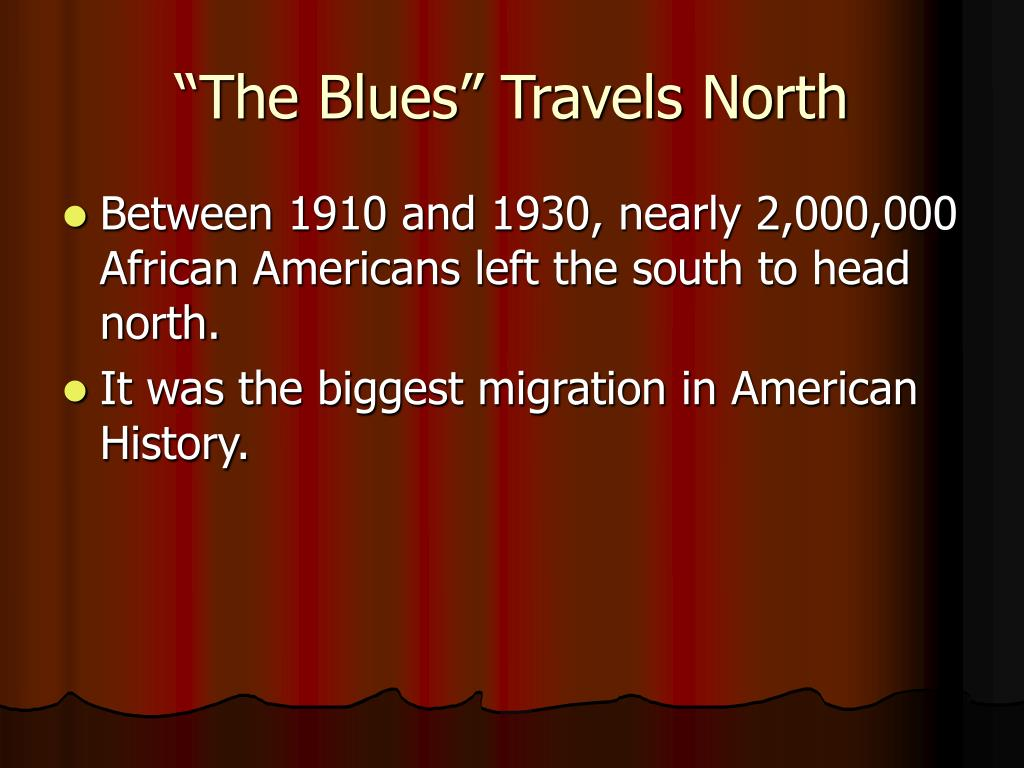 """""""The Blues"""" Travels North"""