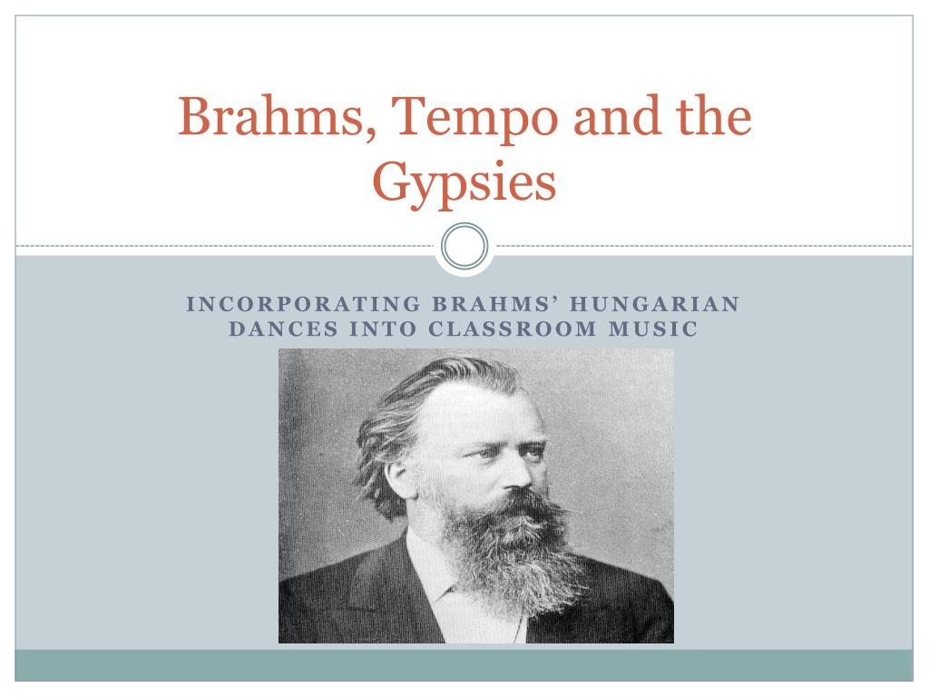 Brahms, Tempo and the Gypsies