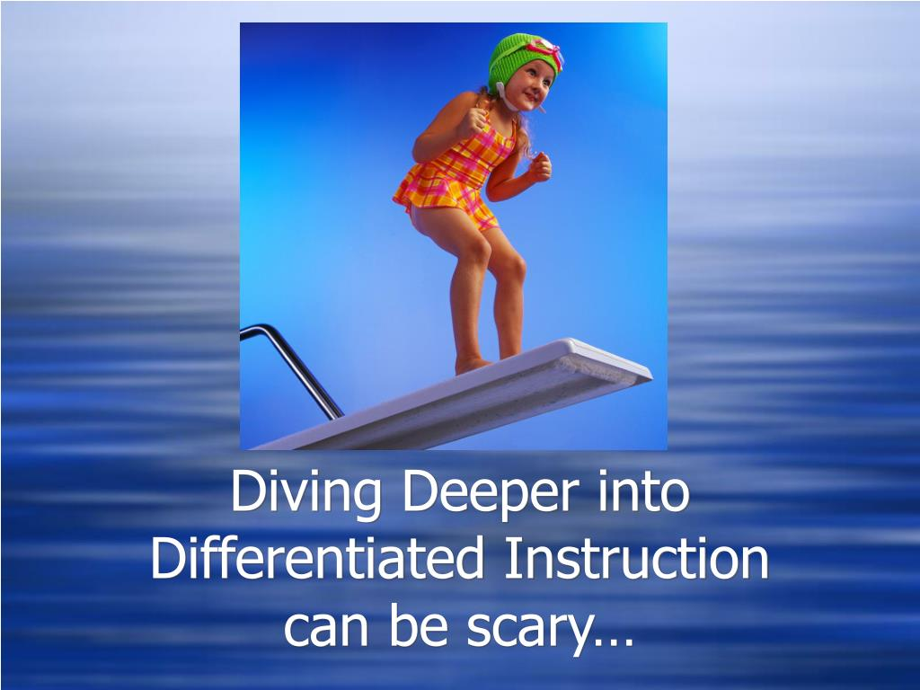Diving Deeper into Differentiated Instruction