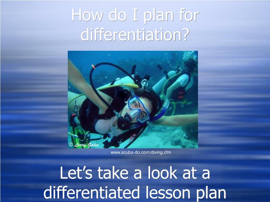 How do I plan for differentiation?