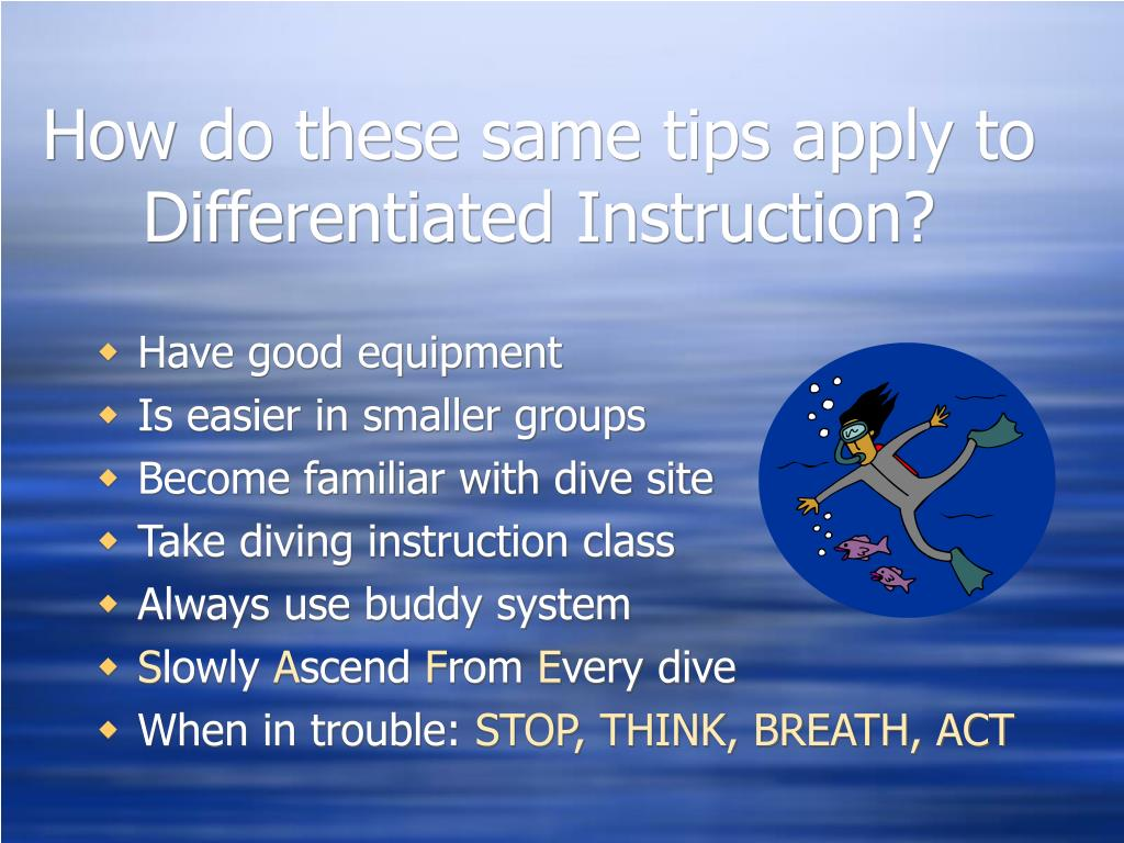 How do these same tips apply to Differentiated Instruction?