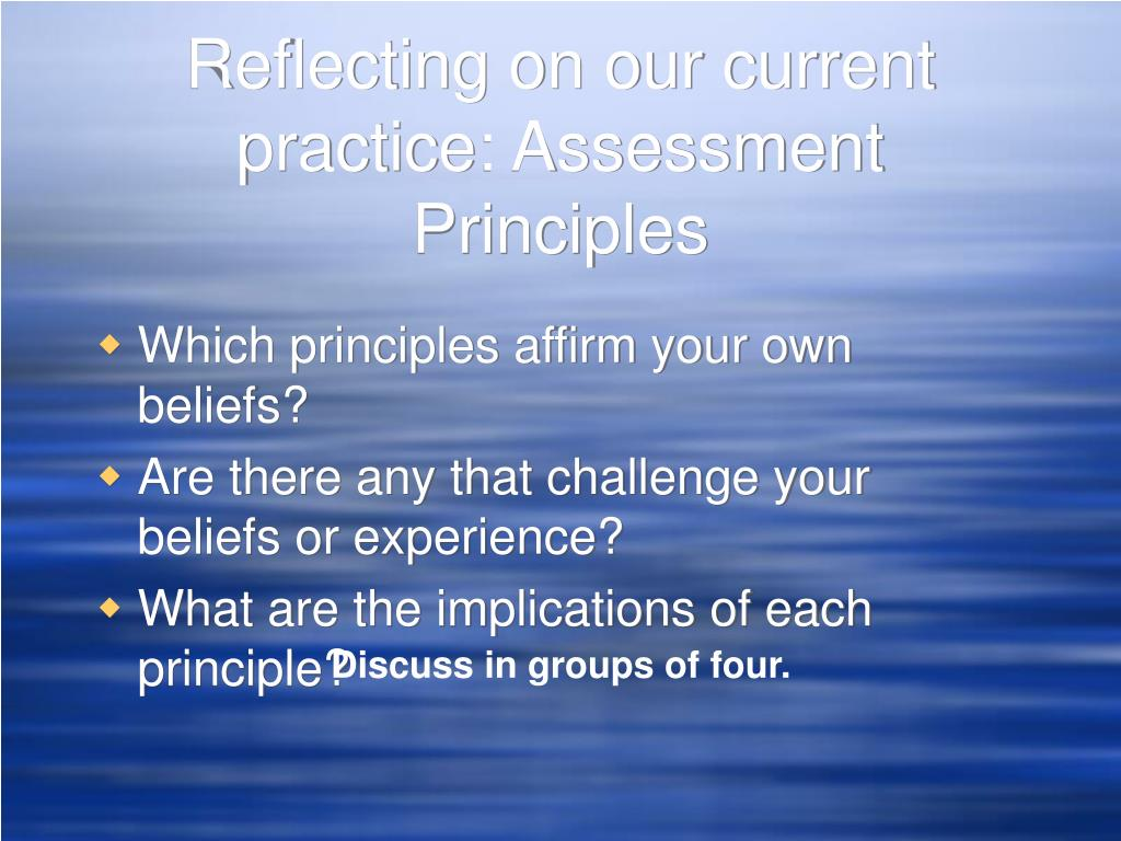 Reflecting on our current practice: Assessment Principles