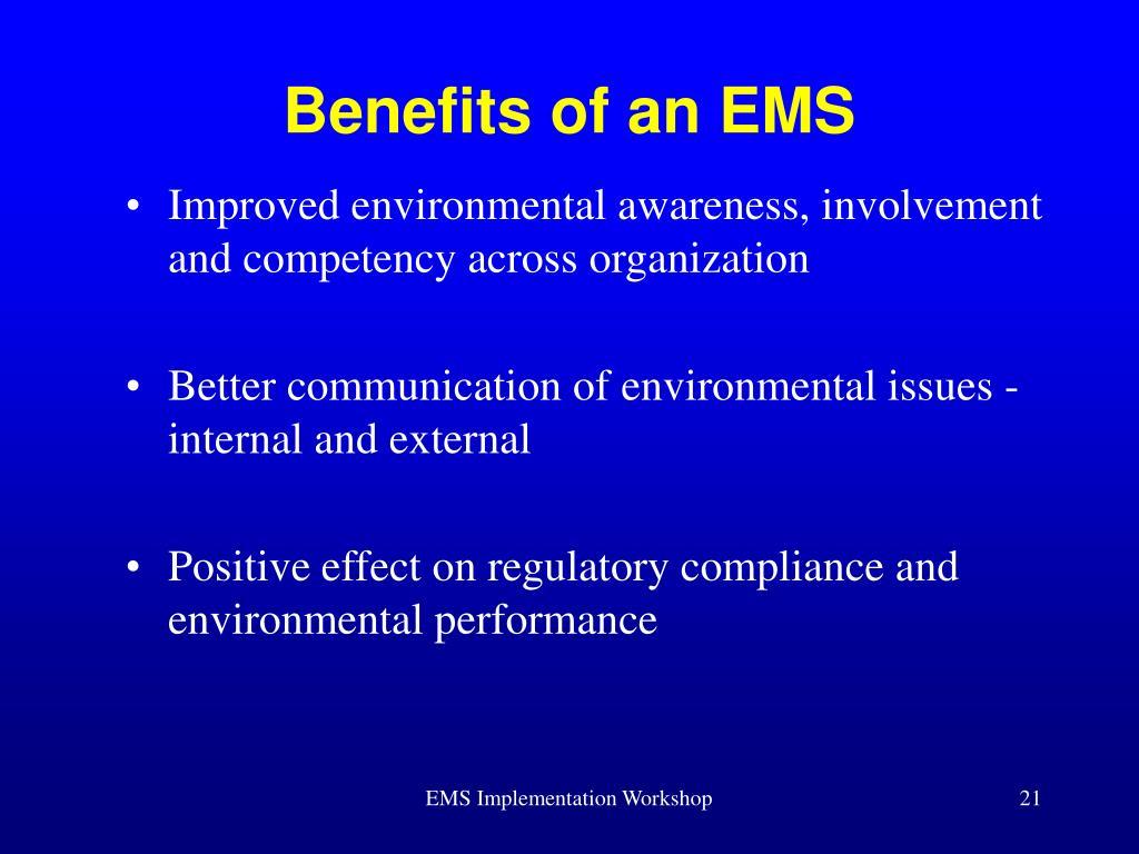 Benefits of an EMS