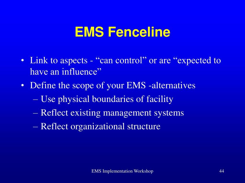EMS Fenceline