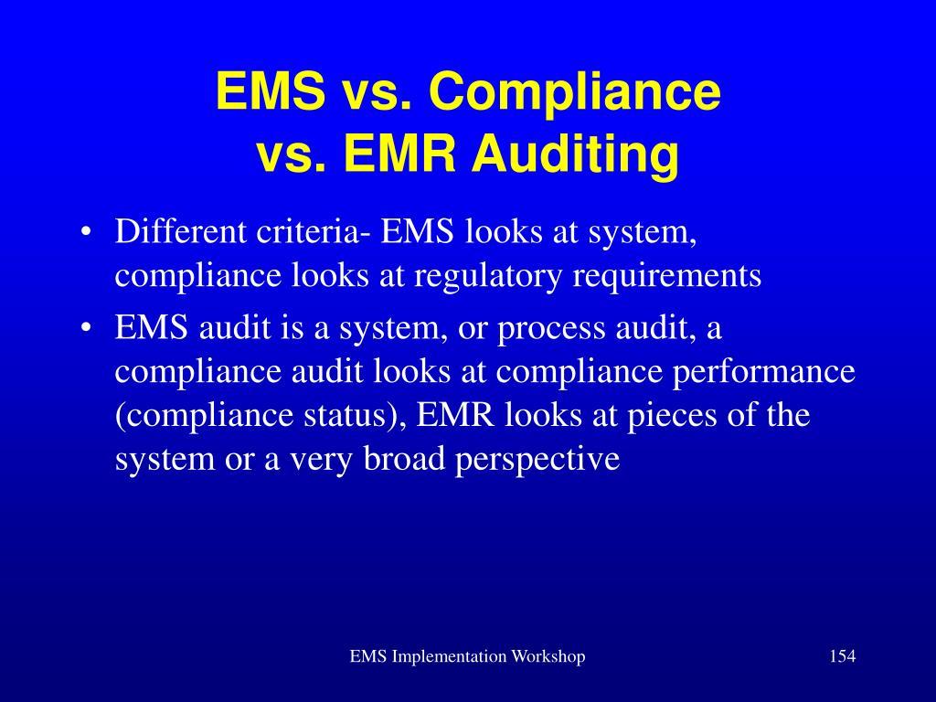 EMS vs. Compliance