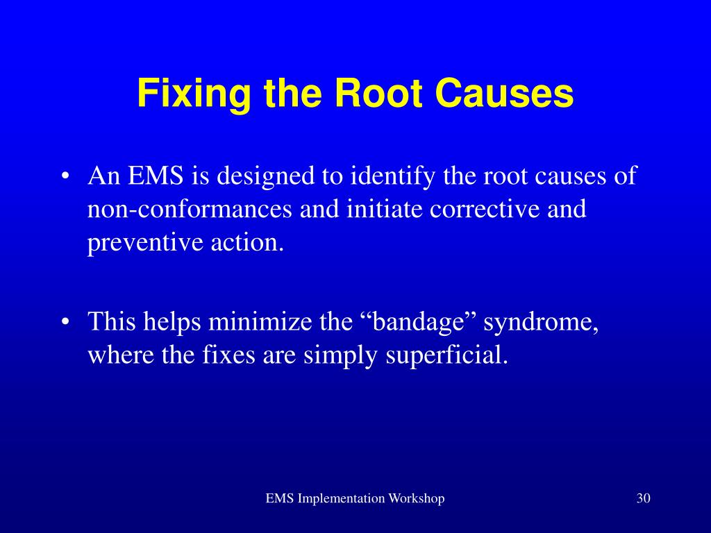 Fixing the Root Causes