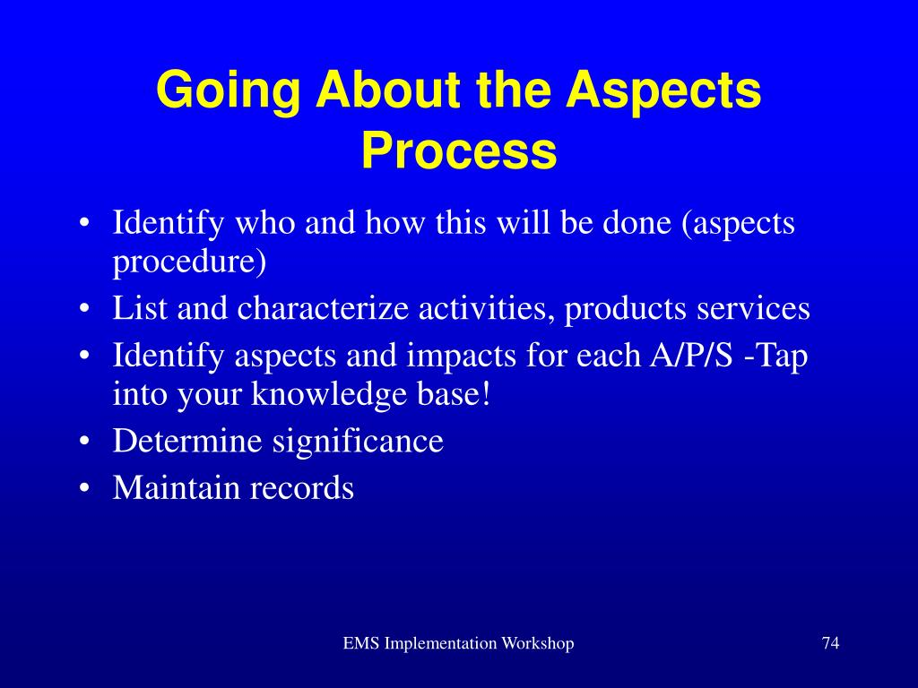 Going About the Aspects Process
