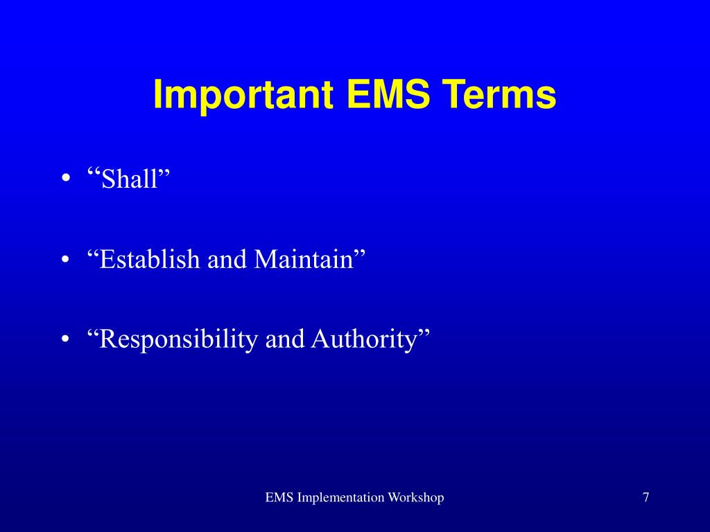 Important EMS Terms