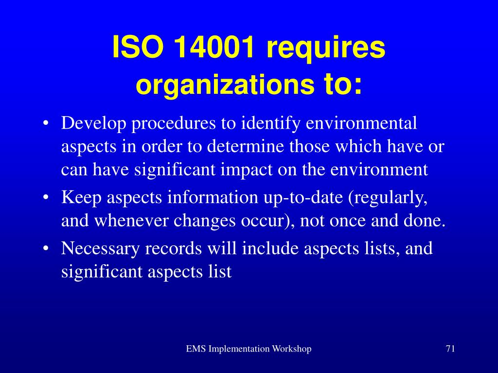 ISO 14001 requires