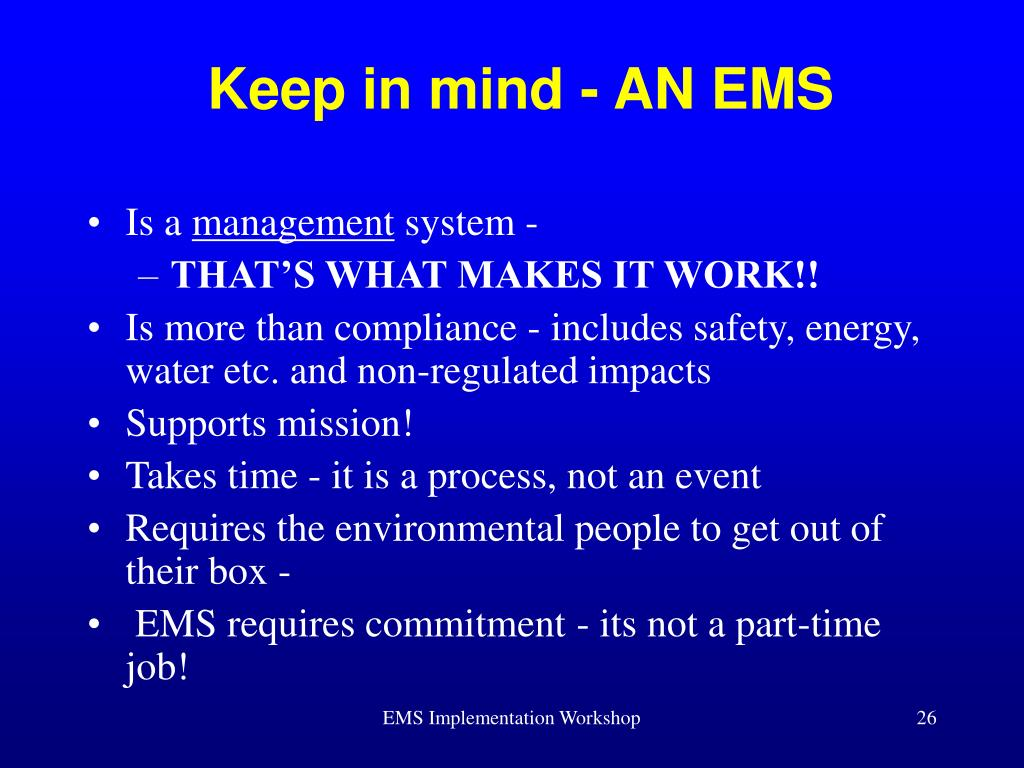 Keep in mind - AN EMS