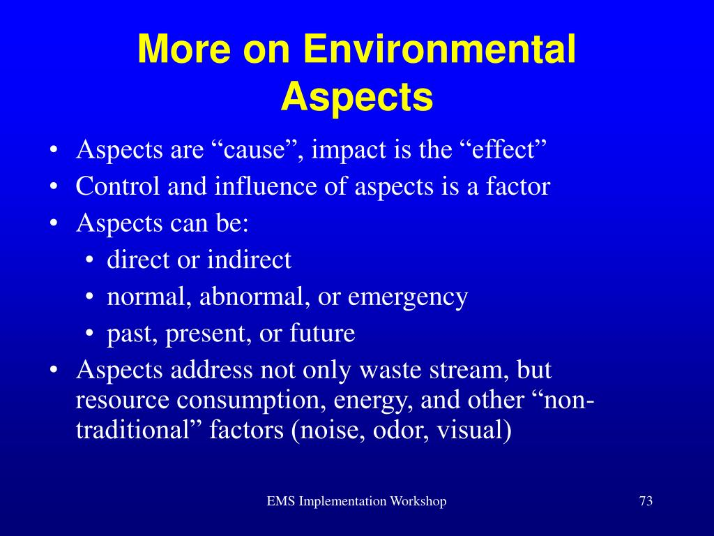 More on Environmental Aspects