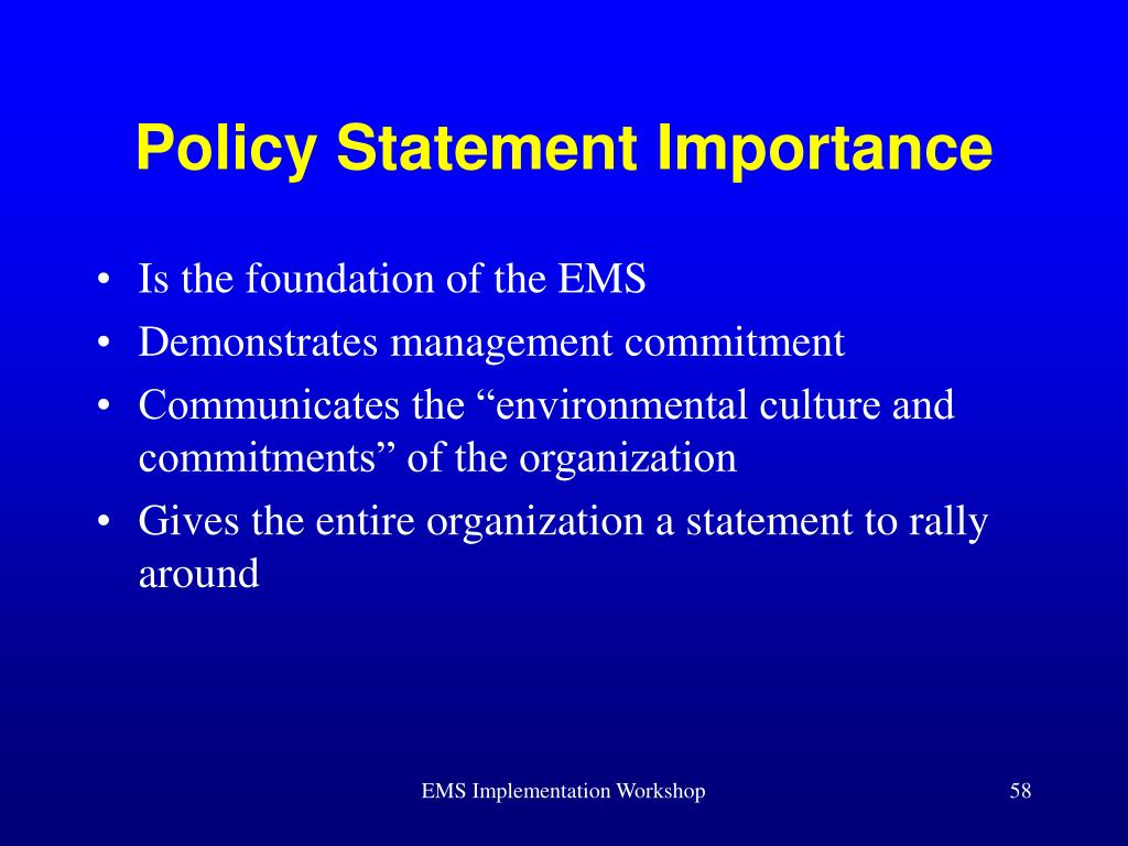 Policy Statement Importance