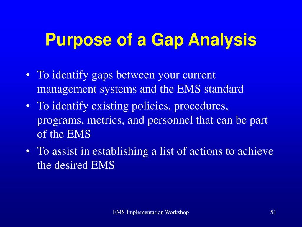 Purpose of a Gap Analysis