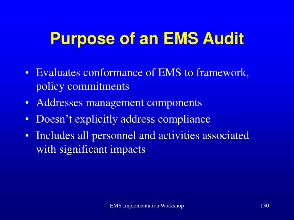 Purpose of an EMS Audit