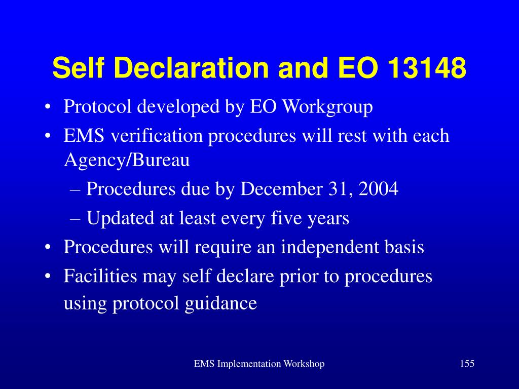 Self Declaration and EO 13148