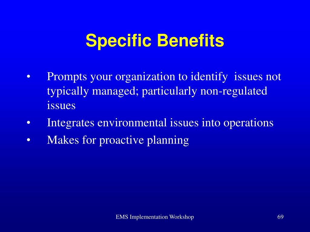 Specific Benefits