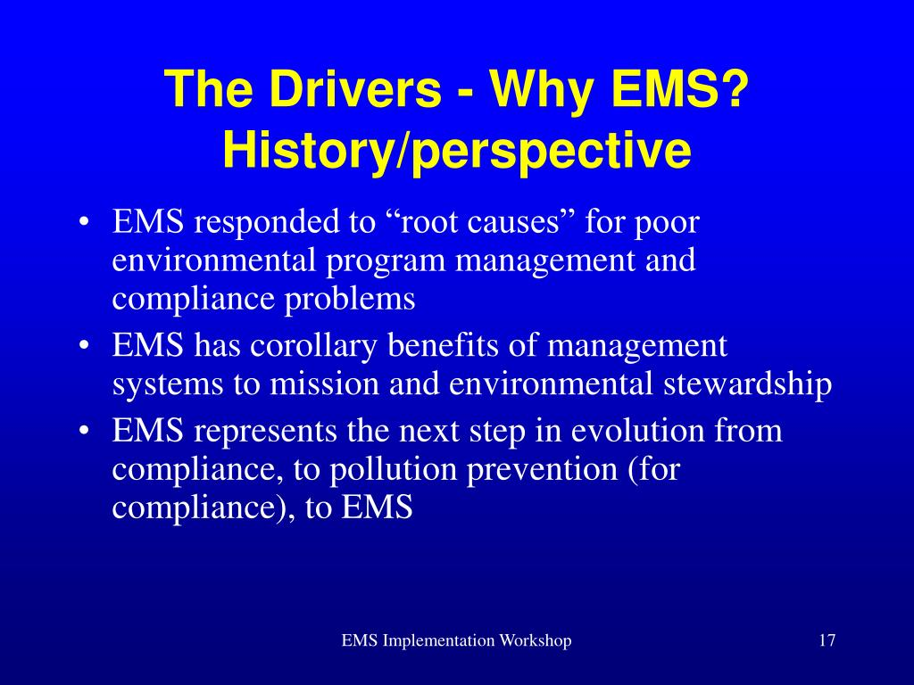 The Drivers - Why EMS?