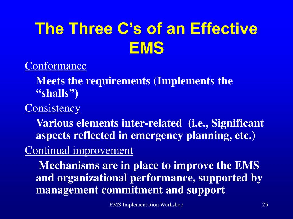 The Three C's of an Effective EMS