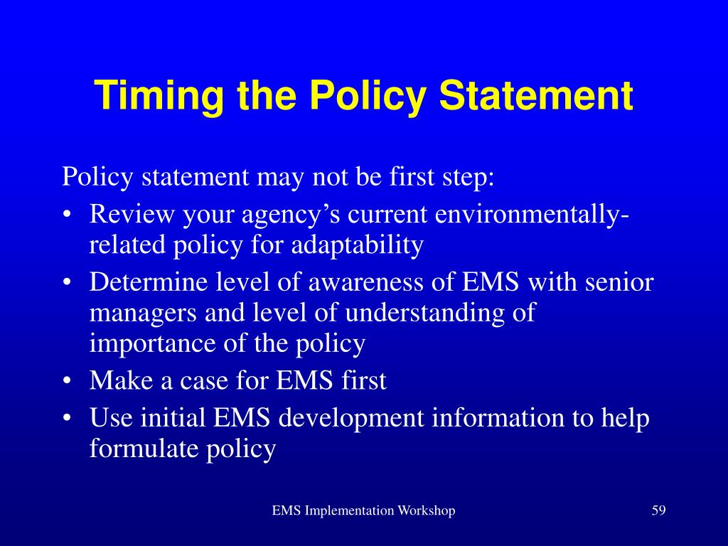 Timing the Policy Statement