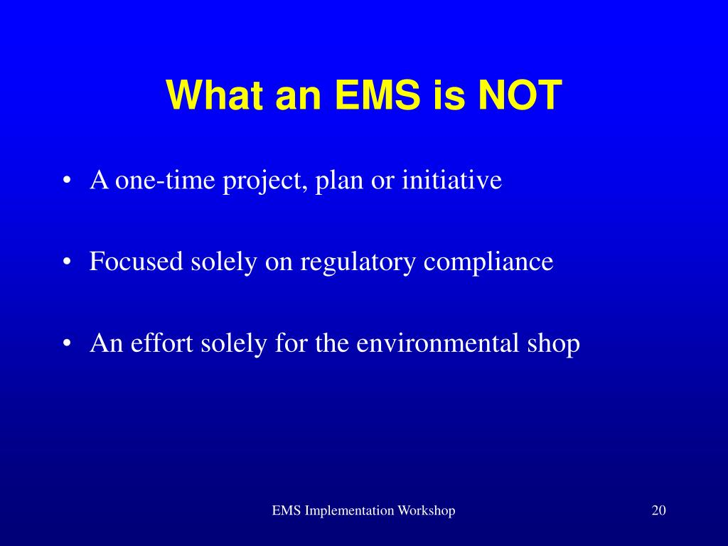 What an EMS is NOT