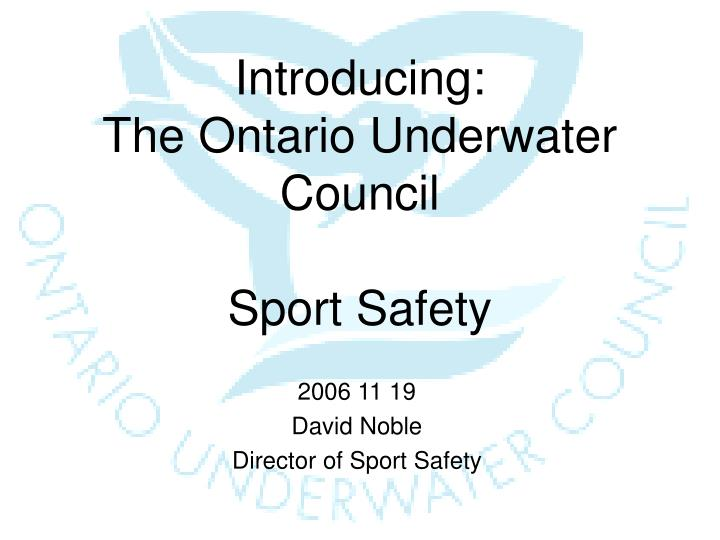 Introducing the ontario underwater council sport safety