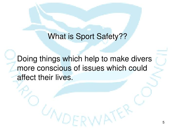 What is Sport Safety??