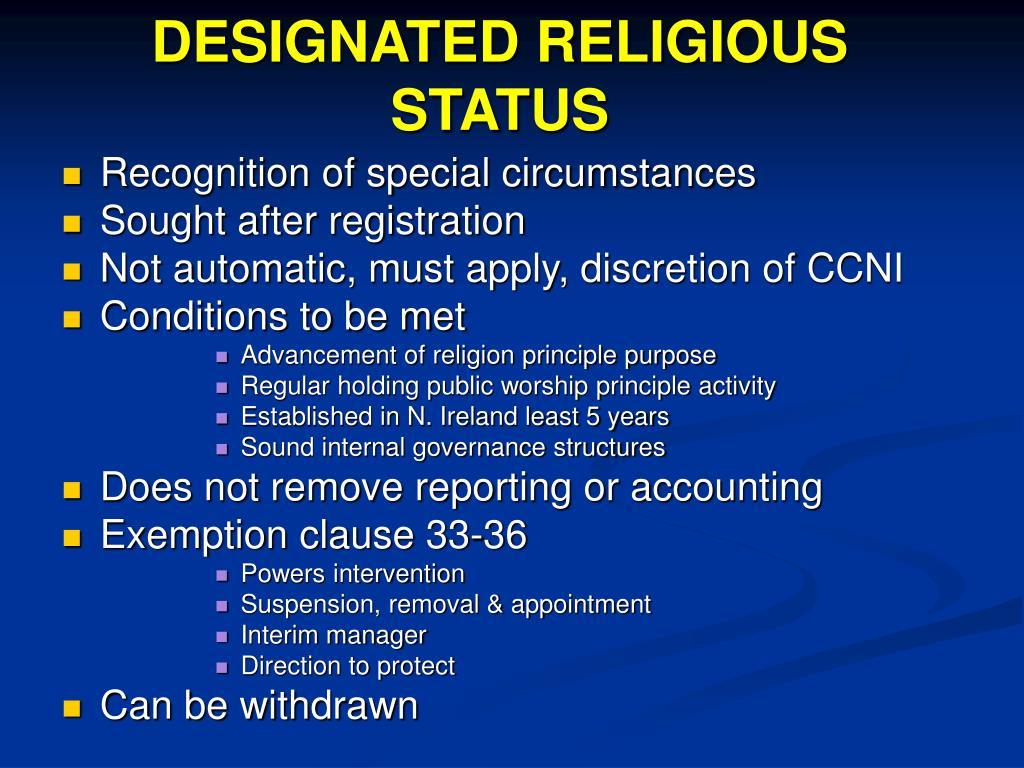DESIGNATED RELIGIOUS STATUS