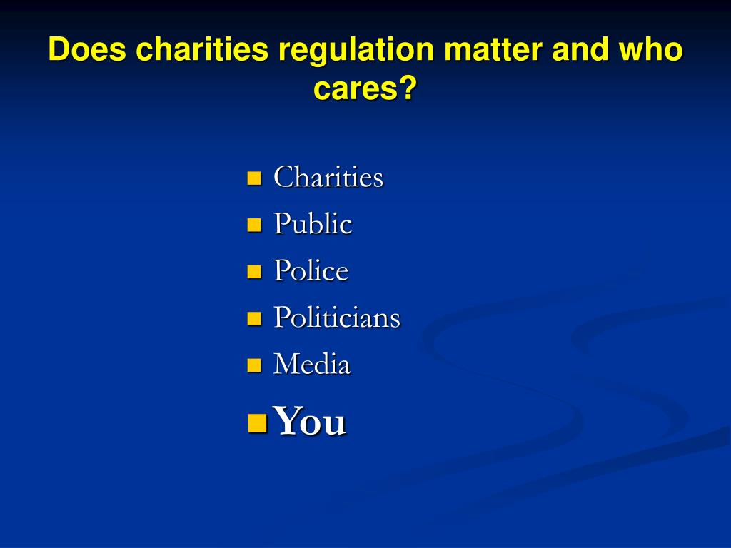 Does charities regulation matter and who cares?