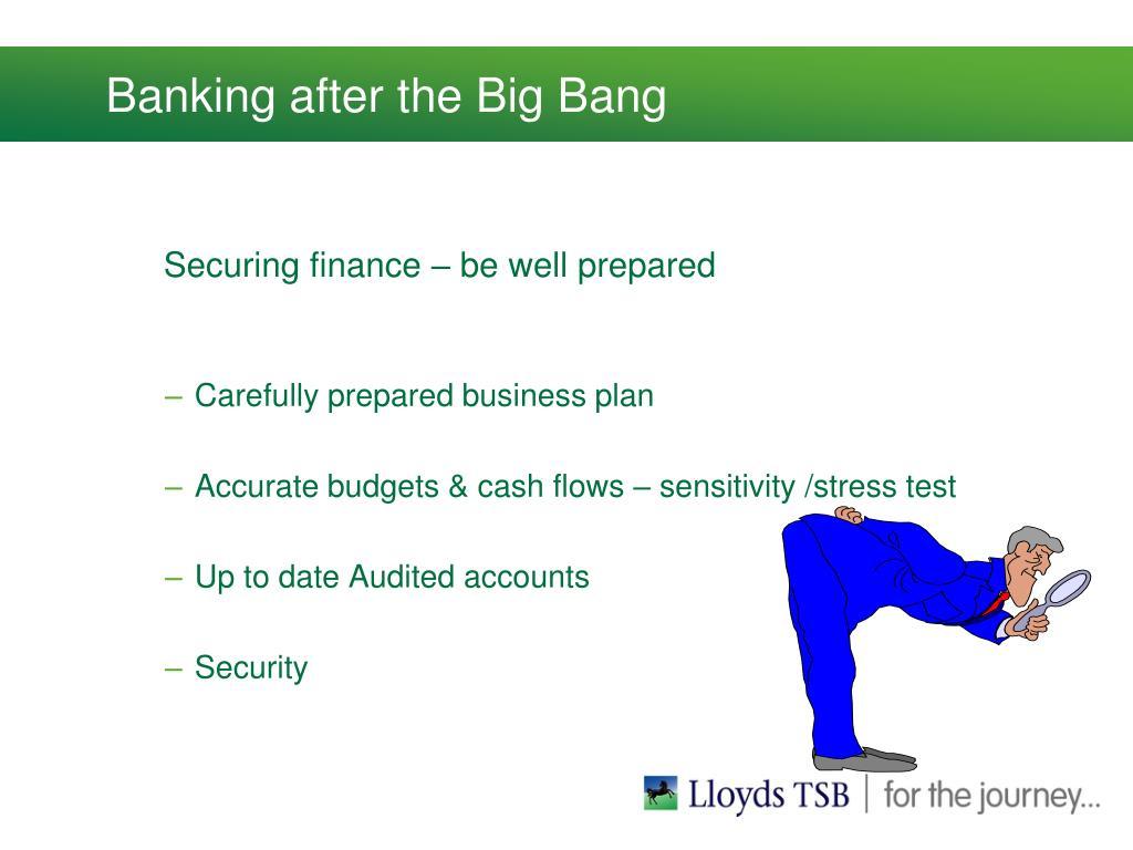 Banking after the Big Bang