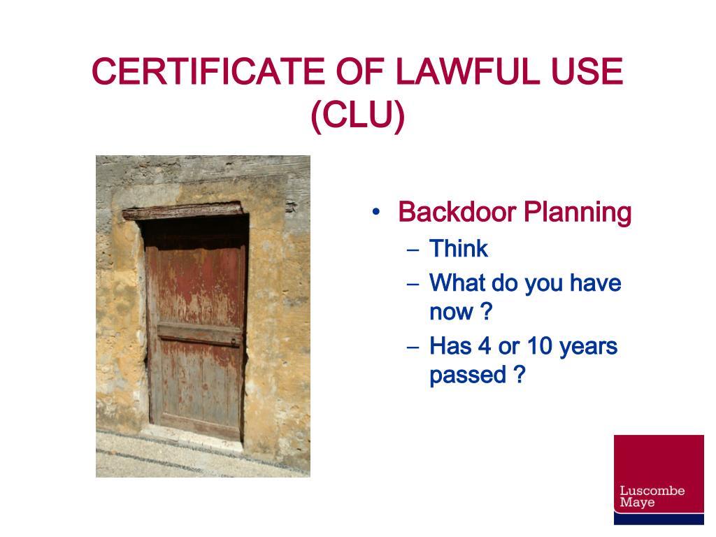 CERTIFICATE OF LAWFUL USE (CLU)