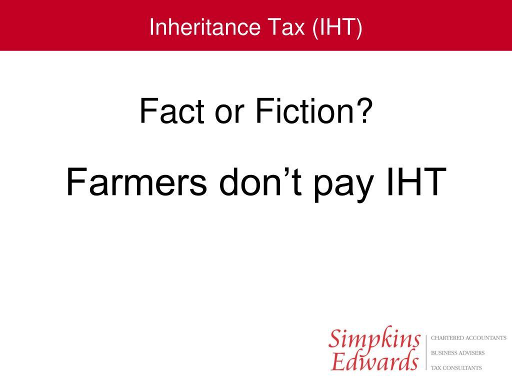 Inheritance Tax (IHT)